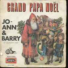 JO-ANN & BARRY 45 TOURS FRANCE GRAND PAPA NOEL