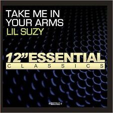 Take Me In Your Arms - Lil Suzy (2013, CD NEUF)