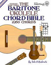BARITONE UKULELE CHORD BIBLE - 2,160 CHORDS (NEW 2016 EDITION)