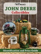 Warman's: John Deere Collectibles : Identification and Price Guide by David...