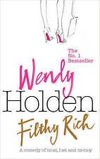 Filthy Rich by Wendy Holden (Paperback, 2008)