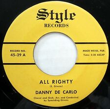 DANNY DE CARLO 45 All Righty / You & I VG++ Obscure Pop STYLE w516