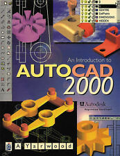 An Introduction to AutoCAD 2000, Alf Yarwood