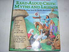 ONE HUNDRED ONE READ-ALOUD CELTIC MYTHS AND LEGENDS: Ten-Minute Readings...