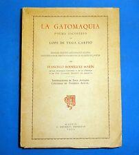 RARE BOOK LA GATOMAQUIA POEMA JOCOSERIO de LOPE DE VEGA CARPIO 1935 MADRID