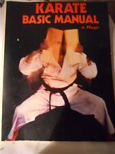 KARATE BASIC MANUAL by A. PFLUGER