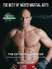 The Best of Mixed Martial Arts: The Extreme Handbook on Moves, Techniques, and t