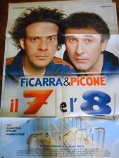 """LOCANDINA FILM """"IL 7 E L' 8"""" CON FICARRA & PICONE - F.TO 140X100"""