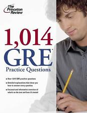 Graduate School Test Preparation Ser.: 1,014 GRE Practice Questions by...