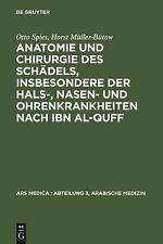 Anatomie und Chirurgie des Schädels, insbesondere der Hals-, Nasen- und Ohrenkra