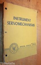INSTRUMENT SERVOMECHANISMS 1947 1ST WILLIAM DEERHAKE ALBERT HALL NAVAL RESEARCH