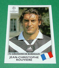 N°267 ROUVIERE FC GIRONDINS BORDEAUX PANINI FOOTBALL CHAMPIONS LEAGUE 1999-2000