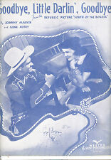 "SOUTH OF THE BORDER Sheet Music ""Goodbye Little Darlin, Goodbye"" Gene Autry"