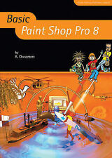 Basic Paint Shop Pro 8 (Basic ICT)  Very Good Book
