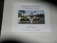 FLORIDA ROADKILL A SURVIVAL GUIDE by Tim Dorsey (2010, Paperback) SIGNED FIRST