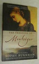 The Treasure of Montsegur: A Novel of the Cathars by Sophy Burnham (2003, PB