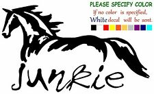 Horse Junkie Funny Vinyl Decal Sticker Car Window laptop tablet truck bumper 7""