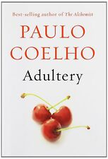 Adultery: A novel by Paulo Coelho [Hardcover] 1st edition (Hardcover) BRAND NEW