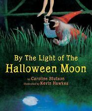 By the Light of the Halloween Moon by Caroline Stutson (2012, Paperback)