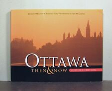 Ottawa, Ontario,  Then and Now,  Paintings, Drawings, Photographs, Canada