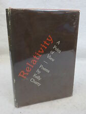 Kelly Cherry RELATIVITY A POINT OF VIEW  Louisiana State 1977  SIGNED