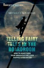 INSEAD Business Press: Telling Fairy Tales in the Boardroom : How to Make...