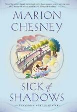 Sick of Shadows Marion Chesney Hardcover