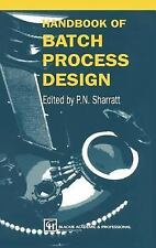 HANDBOOK OF BATCH PROCESSING DESIGN - NEW HARDCOVER BOOK