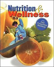 Nutrition and Wellness, Student Text by McGraw-Hill Education