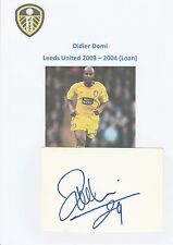 DIDIER DOMI LEEDS UNITED 2003-2004 (LOAN) ORIGINAL HAND SIGNED CUTTING/CARD