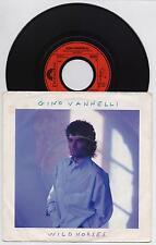 """GINO VANNELLI - WILD HORSES shape me like a man 45 giri 7"""" POLYDOR 885580-7 1987"""