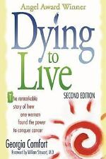 Dying to Live: by Comfort, Georgia SC Signed