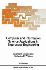 Computer and Information Science Applications in Bioprocess Engineering (NATO Sc