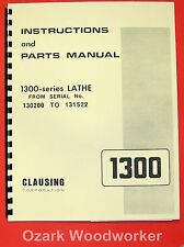 CLAUSING 1300, 1301 Metal Lathe Operator & Part Manual Serial Nos 130200-131522