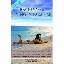 How to Make a Living in Paradise by Philip Wylie (2010, Paperback)
