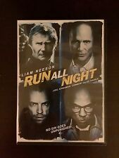RUN ALL NIGHT Liam Neeson (Taken 3 Star Wars Batman) Ed Harris (Abyss Pollock)