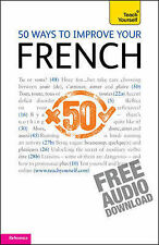 50 Ways to Improve Your French: Teach Yourself by Marie-Jo Morelle, Lorna...