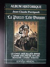 La Panzer Lehr Division by Jean-Claude Perrigault, Edition Heimdal, US Seller