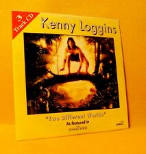 Cardsleeve single CD Kenny Loggins Two Different Worlds 3 TR Soundtrack