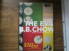 The Evil B. B. Chow and Other Stories by Steve Almond (2005, Hardcover) Signed