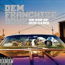 On Top of Our Game [PA] by Dem Franchize Boyz (CD ONLY)