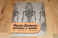 WWII Era 1946 Cliff Young Figure Drawing Without A Model Nude Naked Drawings Bk