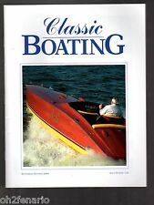 Classic Boating Magazine Sept/Oct 2006 #133 Chris-Craft Holland Plant Viper V-12