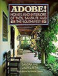 Acc, ADOBE! Homes and Interiors: of Taos, Santa Fe and the Southwest, Seth, Laur