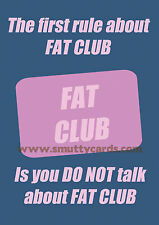 Fat Club - Fight Club Style Diet SW WW Card~ Potty Mouth Cards - PM-WL1514