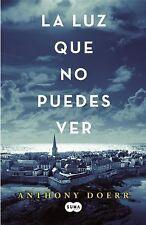 La luz que no puedes ver (Spanish Edition)-ExLibrary
