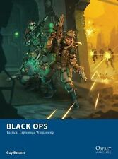 Osprey Wargames: Black Ops - Tactical Espionage Wargaming 10 by Guy Bowers...