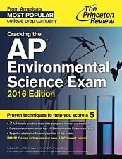 Cracking the AP Environmental Science Exam, 2016 Edition (College Test...