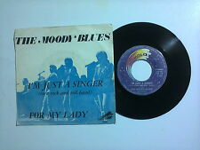 "The Moody Blues / I'm Just A Singer – Disco Vinile 45 giri 7"" (Stampa Italia)"