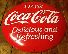 DRINK COCA COLA COKE HIGHLY EMBOSSED DOME BUTTON SHAPED METAL ADVERTISING SIGN